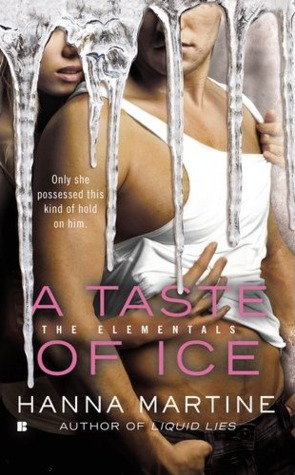 A Taste of Ice (The Elementals, #2) by Hanna Martine