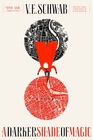 A Darker Shade of Magic by V.E. Schwab, Victoria Schwab