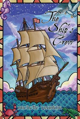 The Ship's Crew: A Marridon Novella by Michelle Franklin