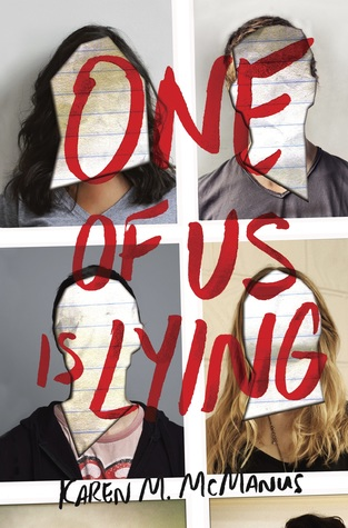 Review:  One of Us Is Lying by Karen M. McManus
