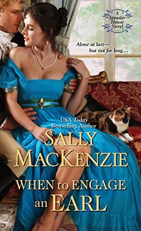 Review:  When to Engage an Earl by Sally MacKenzie