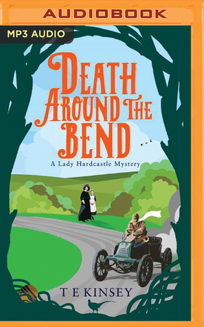Audio Review: Death Around the Bend by TE Kinsey, Narrated by Elizabeth Knowelden