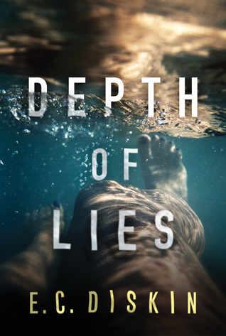 Review:  Depth of Lies by E.C. Diskin
