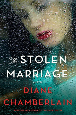 Review:  The Stolen Marriage by Diane Chamberlain