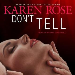 Don't Tell by Karen Rose, Michael Ferraiuolo