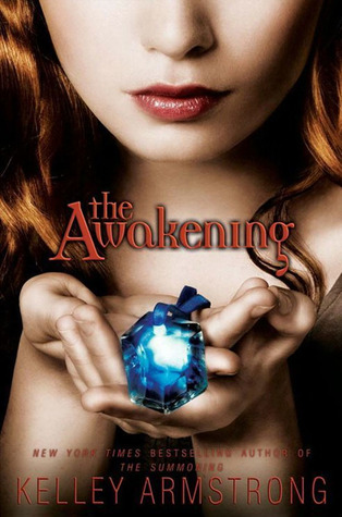 Review:  The Awakening by Kelley Armstrong
