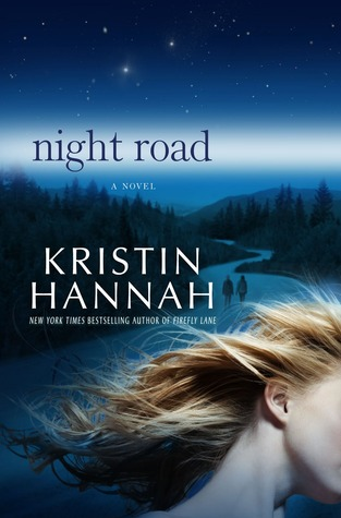 Review:  Night Road by Kristin Hannah
