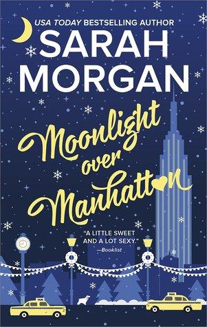 Review:  Moonlight Over Manhattan by Sarah Morgan