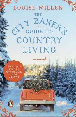 Guest Review: The City Baker's Guide to Country Living by Louise Miller