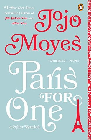 Guest Review: Paris For One and Other Stories by JoJoMoyes