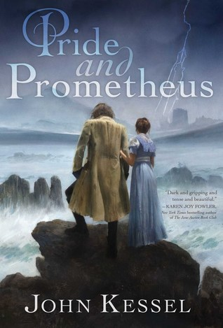 Guest Review: Pride & Prometheus by John Kessel
