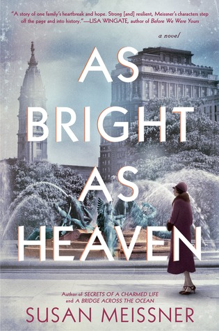 Review: As Bright as Heaven by Susan Meissner