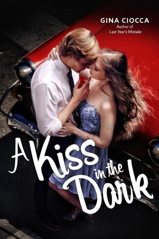 Review: A Kiss in the Dark by Gina Ciocca