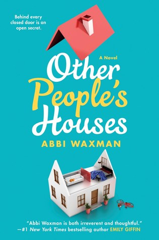 Guest Review: Other People's Houses by Abbi Waxman
