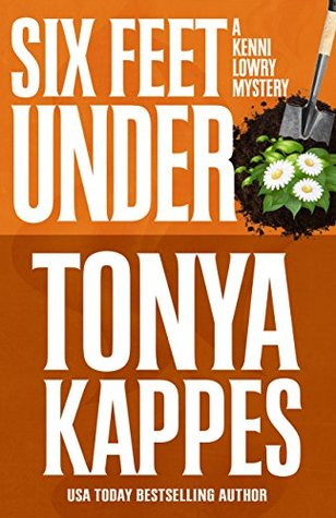 Guest Review: Six Feet Under by Tonya Kappes