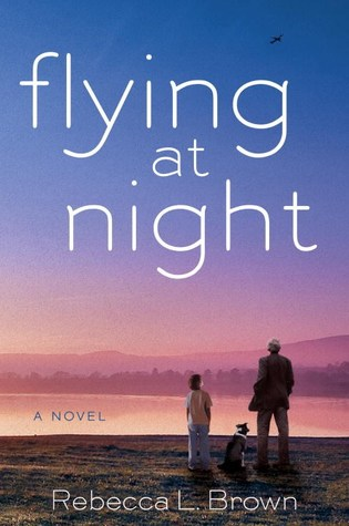 Review: Flying at Night by Rebecca L. Brown