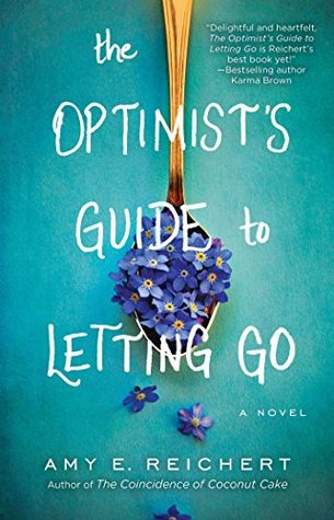 Guest Review: The Optimist's Guide to Letting Go by Amy Reichert