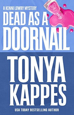 Guest Review: Dead As a Doornail by Tonya Kappes